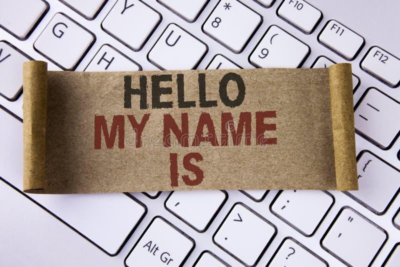 La scrittura concettuale della mano che mostra a ciao il mio nome è Foto di affari che montra riunione qualcuno nuova intervista  immagini stock libere da diritti