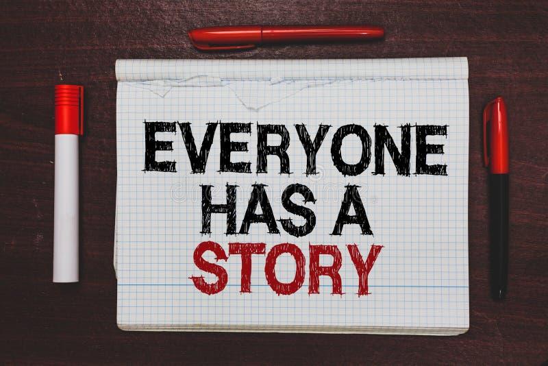 La scrittura del testo della scrittura ognuno ha una storia Narrazione del fondo di significato di concetto che dice i vostri rac fotografie stock