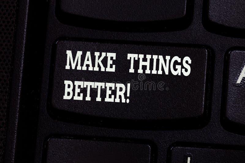 La scrittura del testo della scrittura rende le cose migliori Il significato di concetto migliora qualcosa o rendergli la chiave  immagine stock