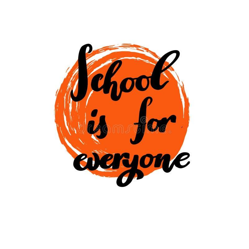 La scuola è per ognuno calligrafia disegnata a mano per il manifesto, insegna, logo, icona dedicata al 1° settembre illustrazione di stock