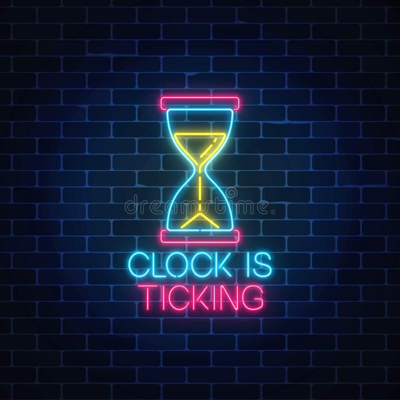 La señal de neón que brilla intensamente con reloj de arena y el reloj es texto que hace tictac Llamada al símbolo de la acción d ilustración del vector