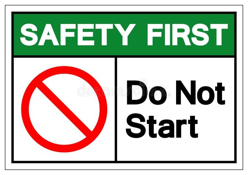 La seguridad primero hace no la muestra del símbolo de inicio, ejemplo del vector, aislante en la etiqueta blanca del fondo EPS10 stock de ilustración