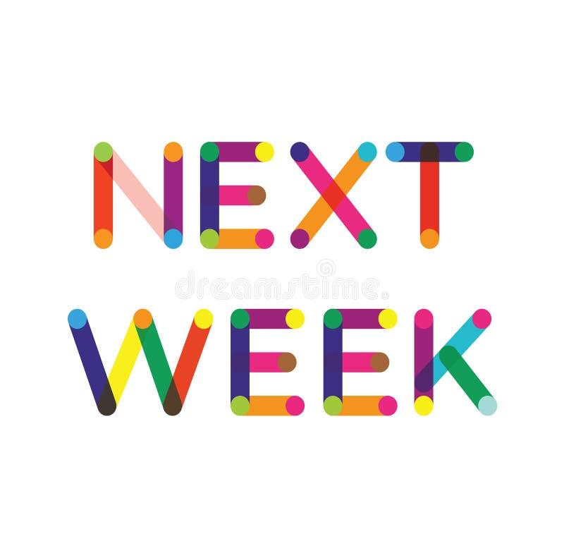 La semana próxima etiqueta en blanco stock de ilustración