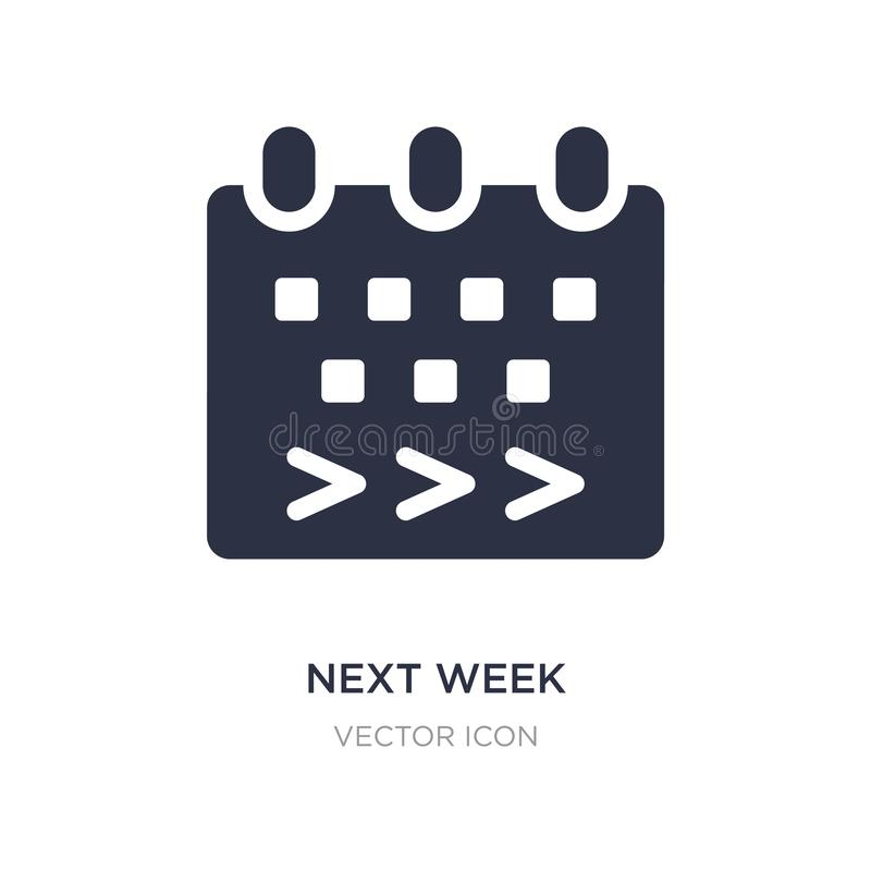 la semana próxima icono en el fondo blanco Ejemplo simple del elemento del concepto contento ilustración del vector