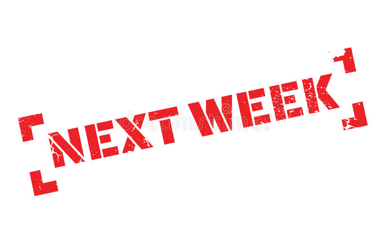 La semana próxima sello de goma stock de ilustración