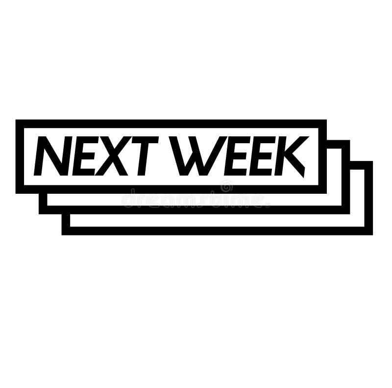 La semana próxima sello en blanco stock de ilustración