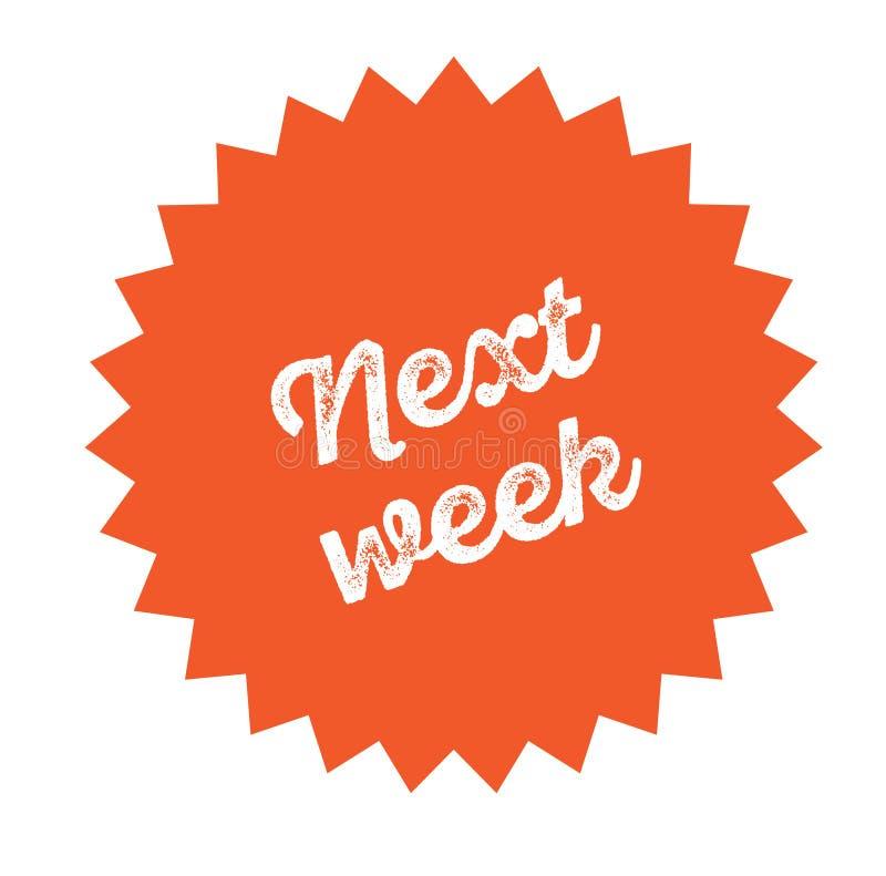 La semana próxima sello en blanco ilustración del vector