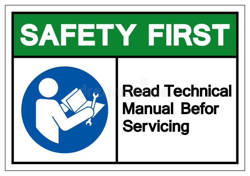 La sicurezza in primo luogo ha letto il manuale tecnico prima dell'assistenza del segno di simbolo, illustrazione di vettore, iso illustrazione vettoriale