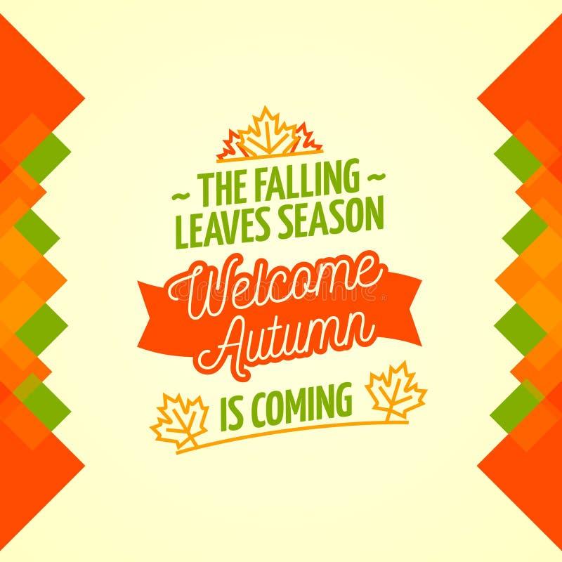 La stagione delle foglie cadenti sta venendo, autunno benvenuto immagini stock libere da diritti