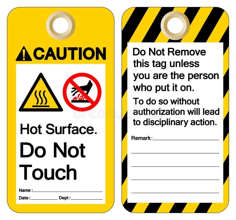 La surface chaude de pr?caution ne touchent pas le signe de symbole, l'illustration de vecteur, isolat sur le label blanc de fond illustration stock