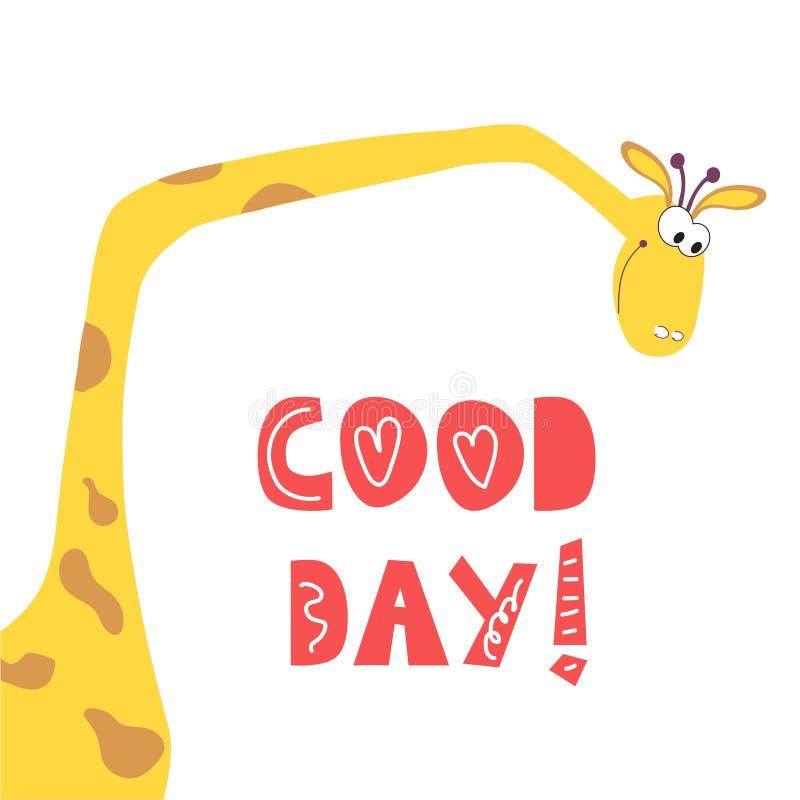 La tarjeta positiva de la jirafa le desea un buen día ilustración del vector