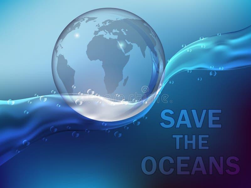 La terre de planète entourée par l'eau Sauvez les oc?ans illustration libre de droits
