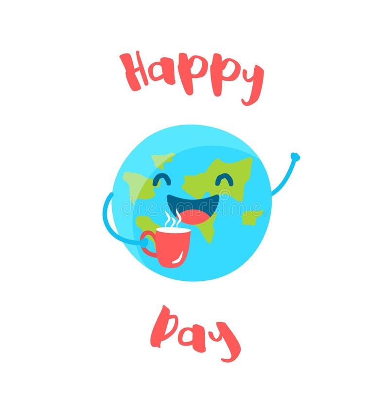 La terre mignonne tient une tasse de café sur le fond blanc Jour heureux Style plat Vecteur illustration libre de droits