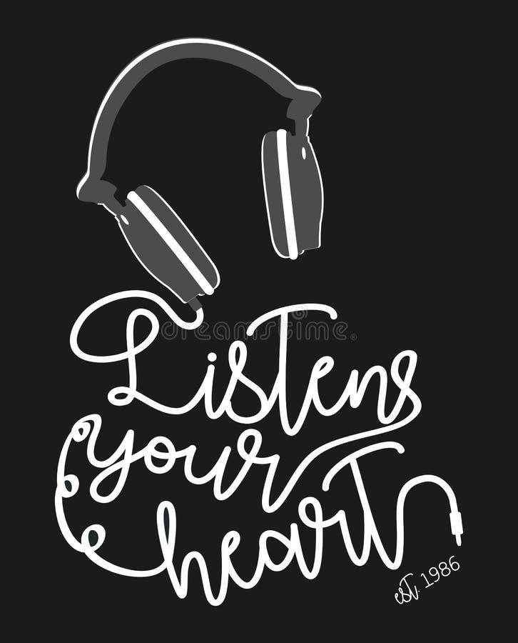 La tipografía del vector escucha su corazón stock de ilustración