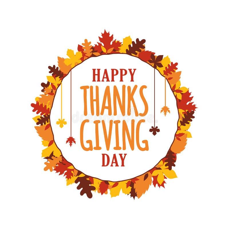 La tipografia felice del giorno di ringraziamento con l'autunno di autunno lascia la struttura dell'ornamento Logo, distintivo, a illustrazione vettoriale