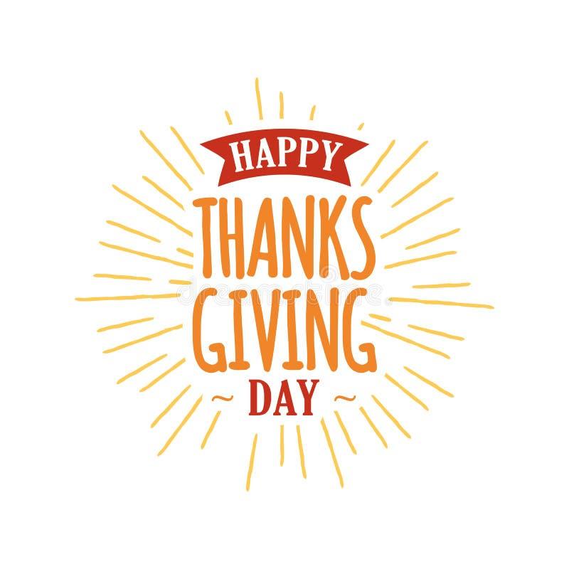 La typographie heureuse de jour de thanksgiving avec le soleil rayonne le fond logo, insigne, carte, bannière, conception d'illus illustration stock