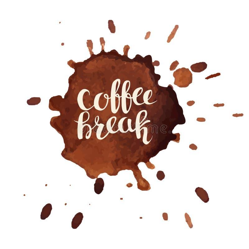 La typographie tirée par la main de pause-café avec du café souille la carte de vecteur illustration de vecteur
