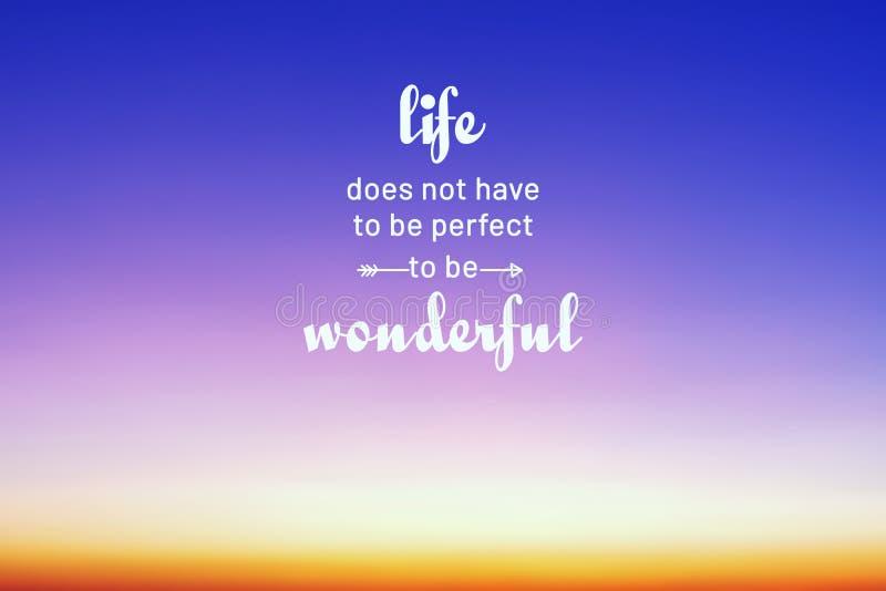La vida cita - la vida no tiene que ser perfecta ser maravillosa imágenes de archivo libres de regalías