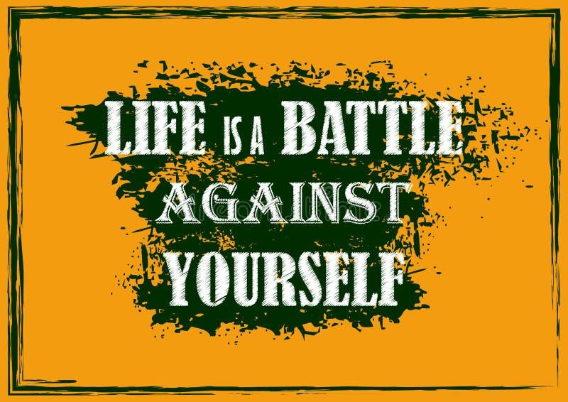 La vida de motivación inspirada de la cita es una batalla contra sí mismo stock de ilustración