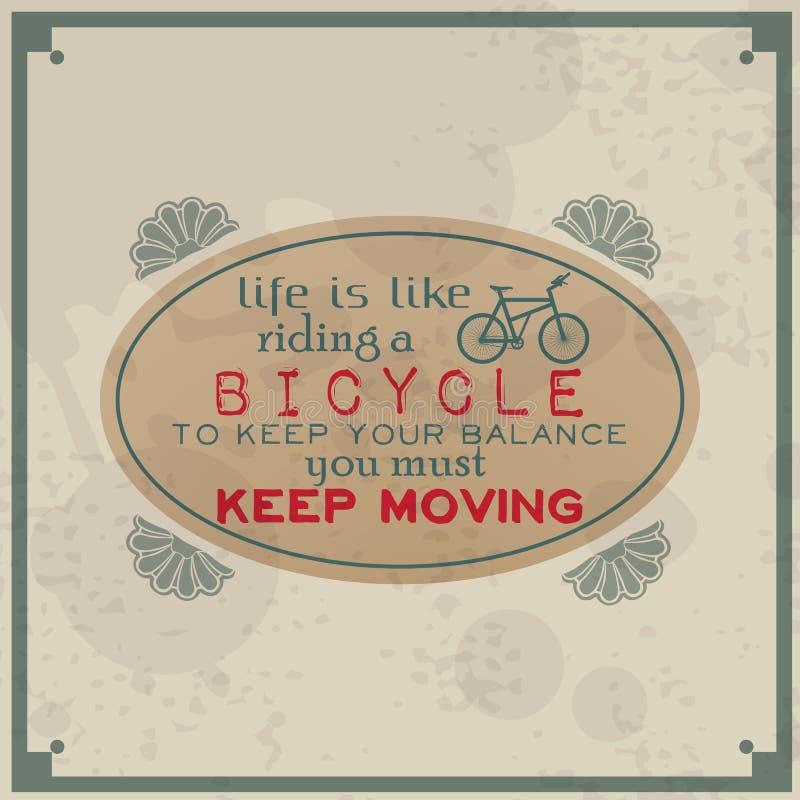 La Vida Es Como Montar Una Bicicleta Ilustración del Vector ...