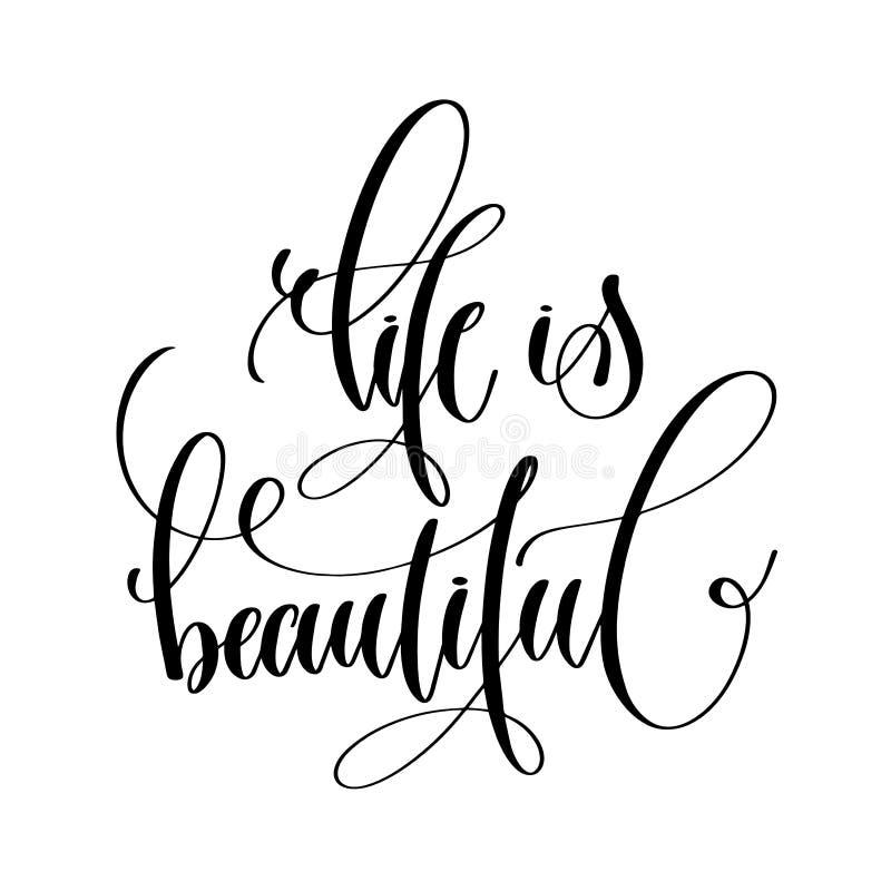 La vida es hermosa - mano blanco y negro de la inspiración letra t stock de ilustración