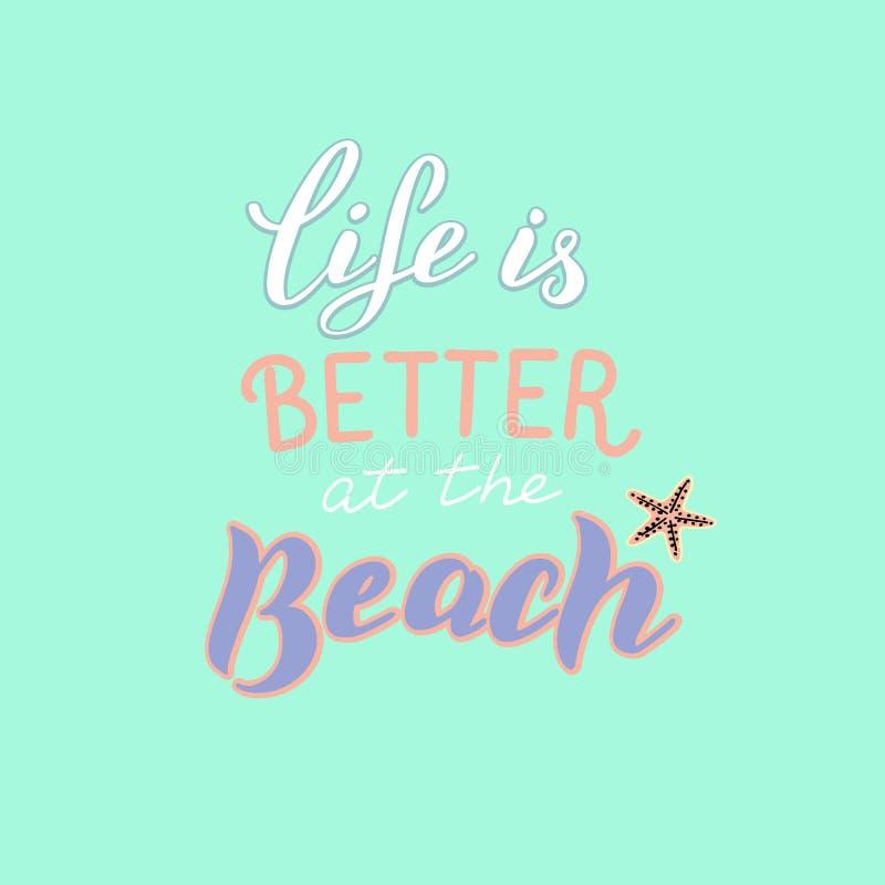 La vida es mejor en el cartel del verano de la playa Tarjeta de moda de las vacaciones de verano libre illustration
