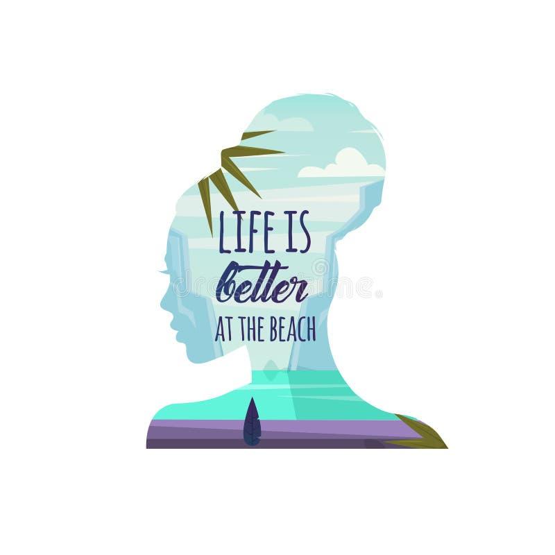 La vida es mejor en la playa Ilustración del vector Mujer que piensa en la playa y el verano libre illustration