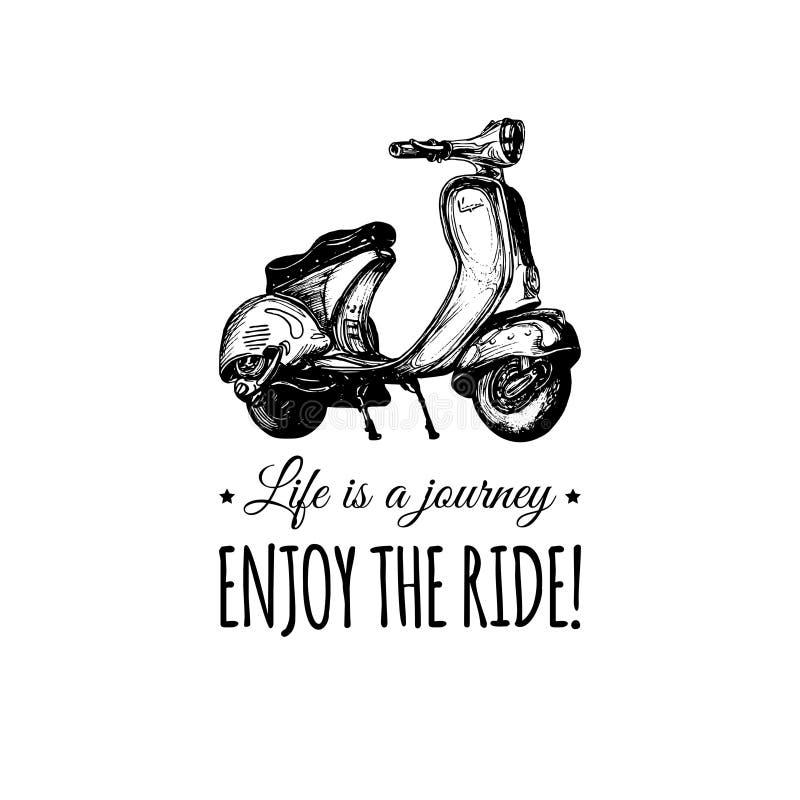 La vida es un viaje, goza del cartel tipográfico del vector del paseo Bandera bosquejada de la vespa Ejemplo retro del motorrolle ilustración del vector
