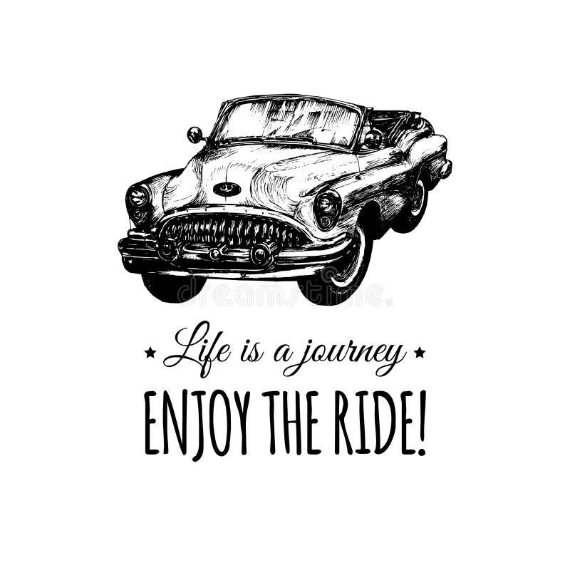 La vida es un viaje, goza del cartel tipográfico del vector del paseo La mano bosquejó el ejemplo retro del automóvil Logotipo de ilustración del vector