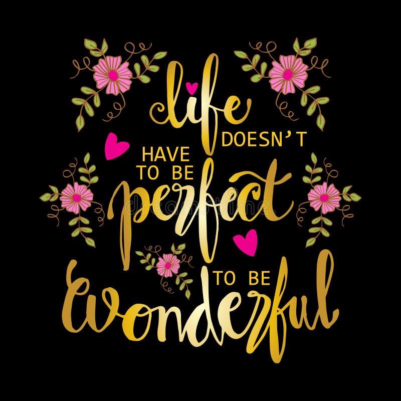 La Vida No Tiene Que Ser Perfecta Ser Frase Maravillosa