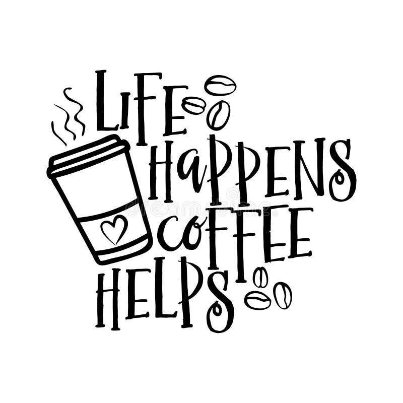 La vida sucede las ayudas del caf? stock de ilustración