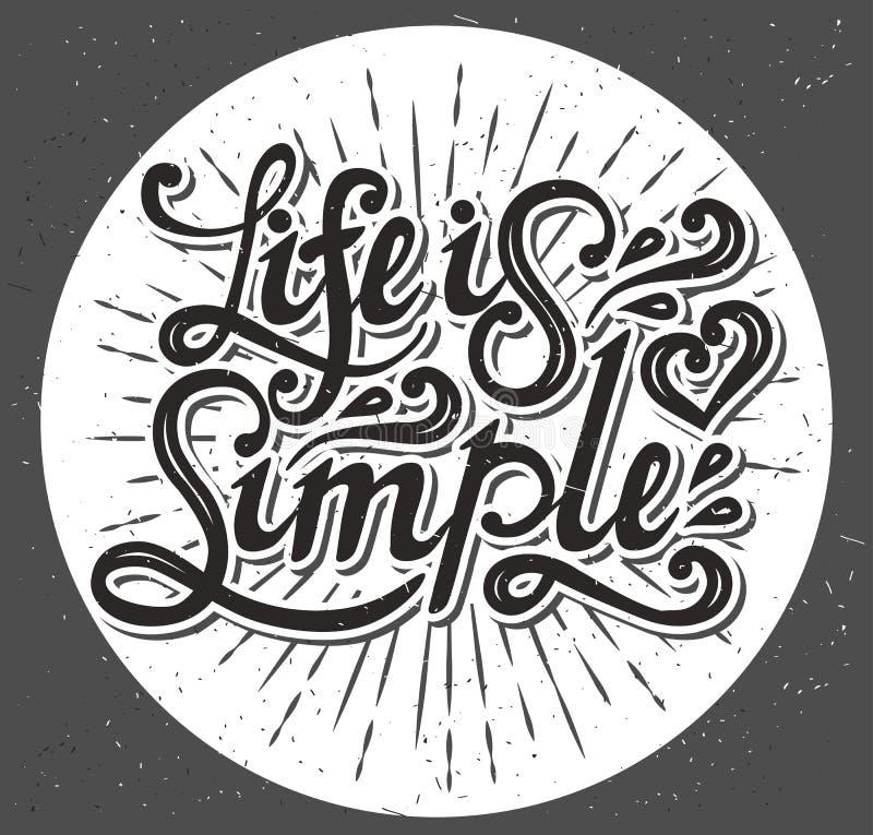 La vie est simple Dactylographiez la conception Illustration de vecteur illustration de vecteur