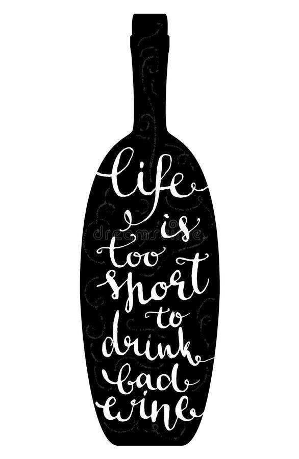 La vie est trop une courte pour boire du vin gâté - illustration libre de droits