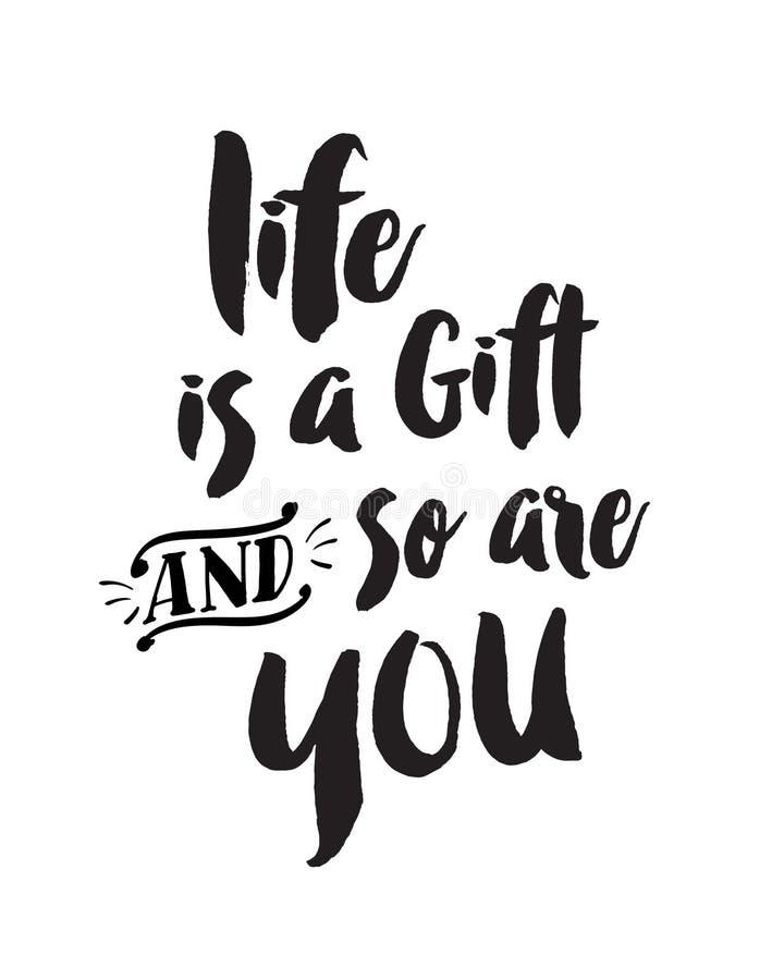 La vie est un cadeau et ainsi est vous illustration stock