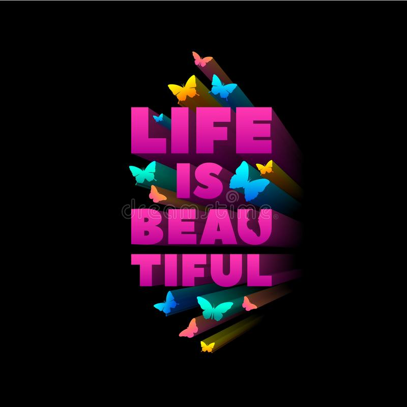La vita è bella Citazione per la stampa della maglietta Lettere e farfalle rosa espelse royalty illustrazione gratis