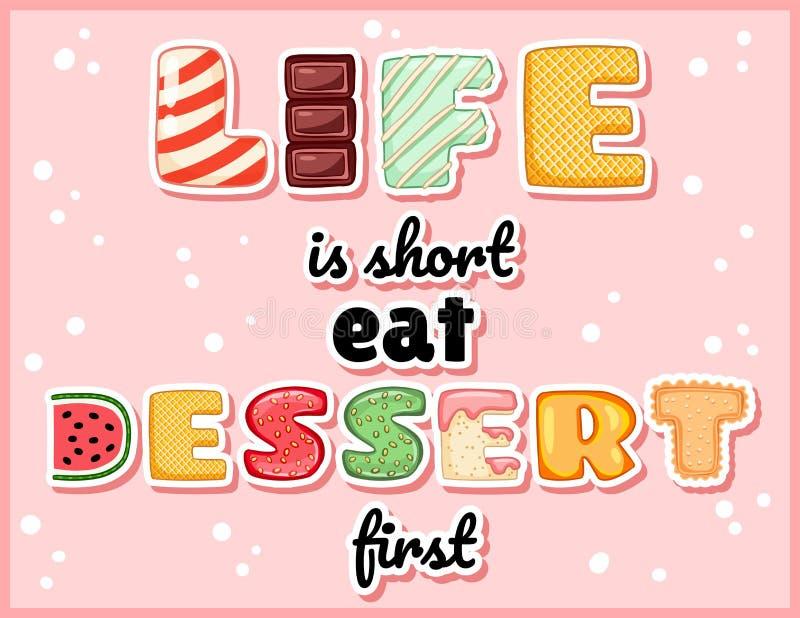La vita è breve mangia la prima cartolina divertente sveglia del dessert Aletta di filatoio di tentazione dell'iscrizione lustrat illustrazione vettoriale