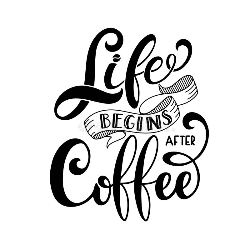 La vita comincia dopo caffè illustrazione vettoriale