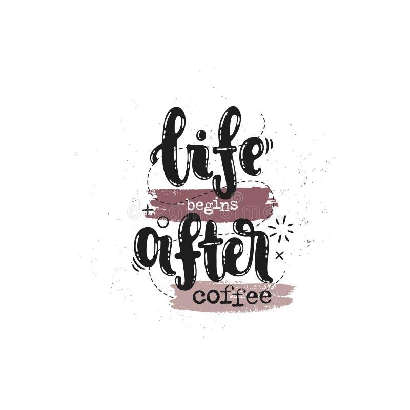 La vita comincia dopo caffè illustrazione di stock