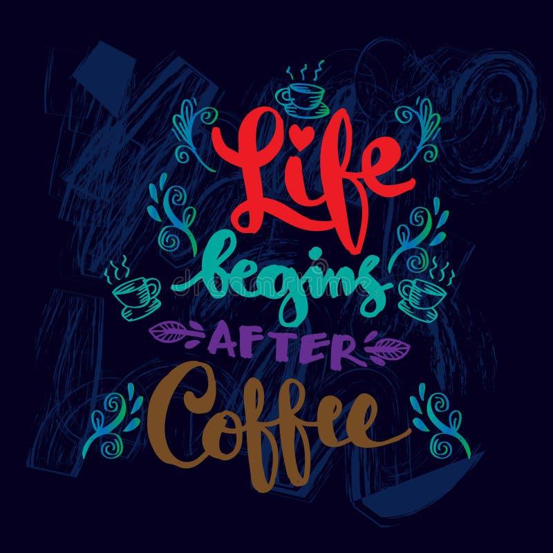 La vita comincia dopo l'iscrizione del caffè illustrazione di stock