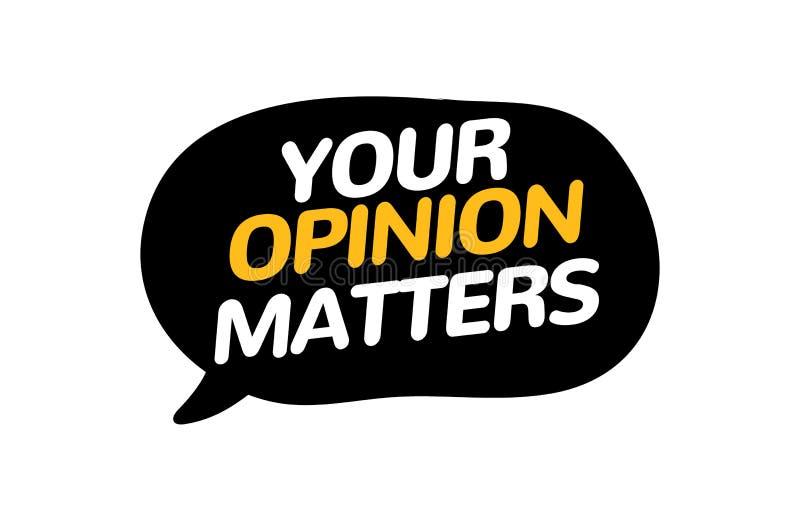 La vostra insegna di indagine di risposte degli argomenti di opinione Bolla di allarme del cliente di voce Indagine di opinione illustrazione di stock