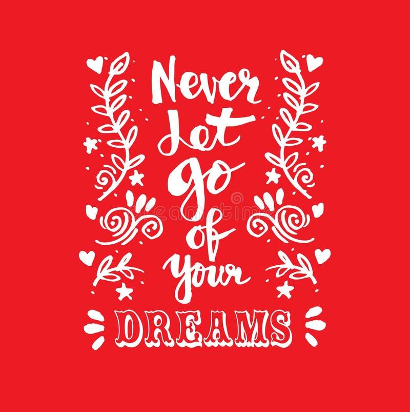 laat nooit van uw dromen gaan stock illustratie