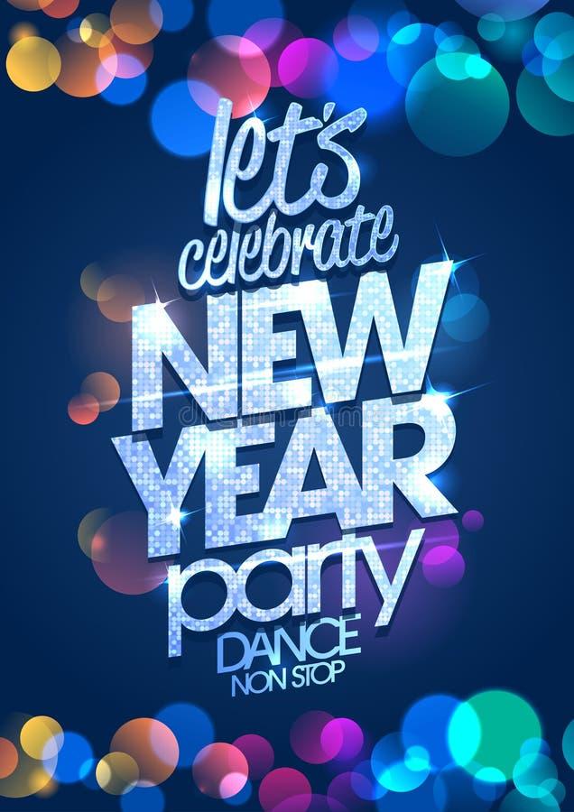 Laat ` s de afficheconcept van de Nieuwjaarpartij met multi gekleurde confettien vieren stock illustratie