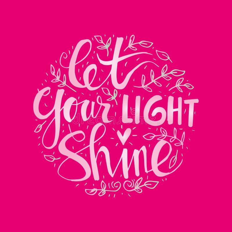 Laat uw licht glanzen vector illustratie