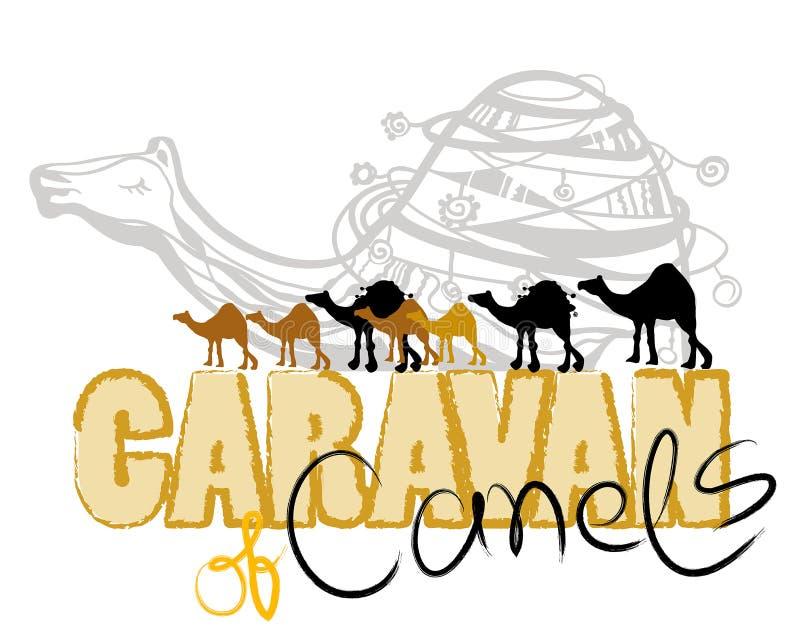 TEXT CARAVAN OF CAMELS stock illustration