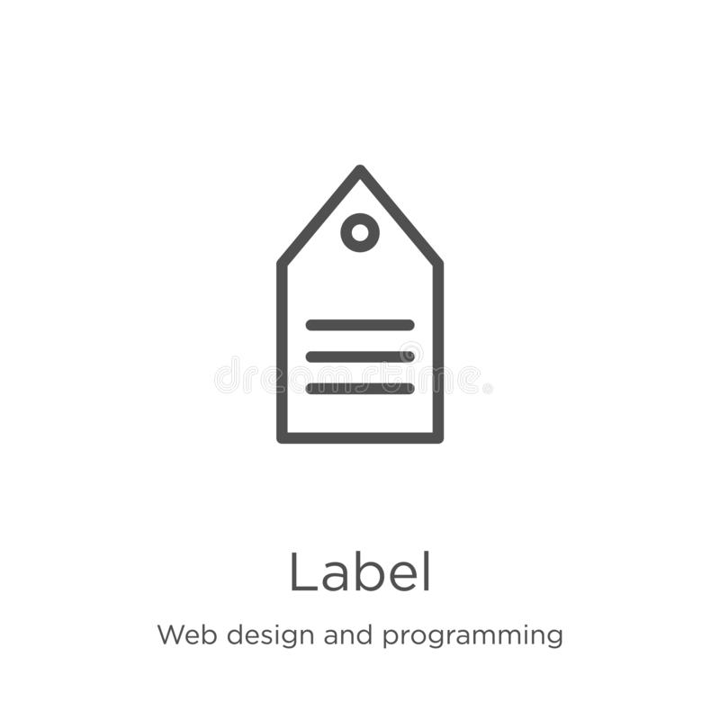 Label icon vector from web design and programming collection. Thin line label outline icon vector illustration. Outline, thin line. Label icon. Element of web stock illustration