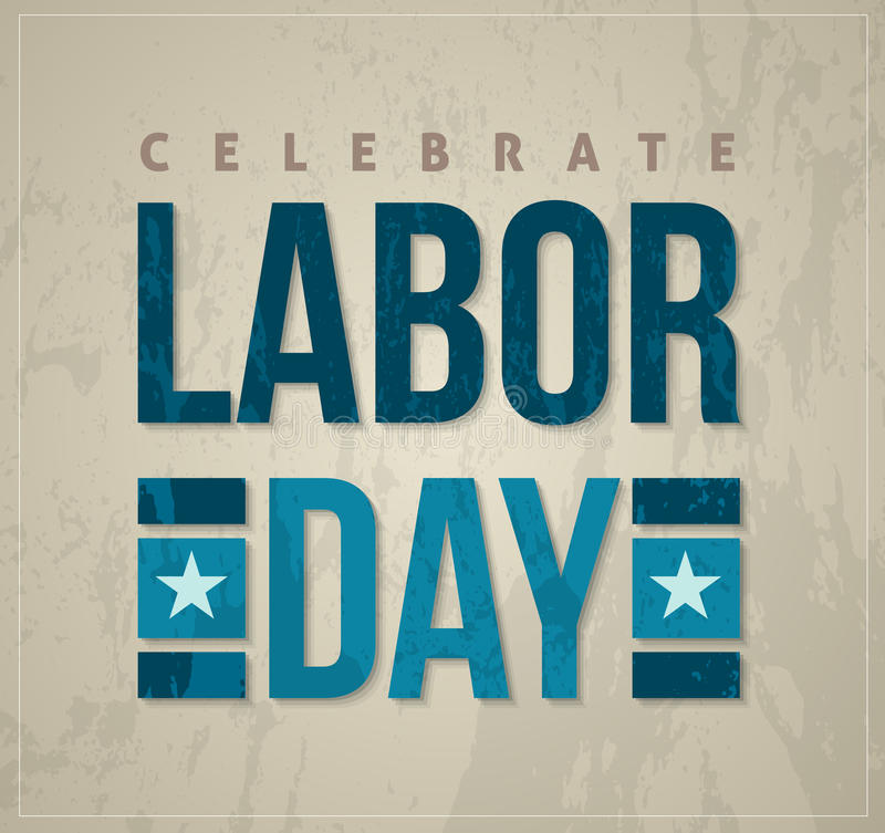 Labor day celebrate poster. Labor day celebrate letter card vector illustration