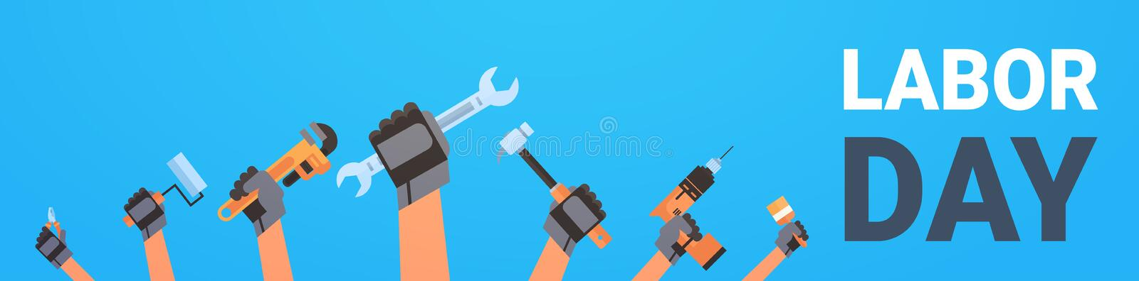 Labor Day Poster With Hands Holding Different Instrument Background Workers Holiday Horizontal Banner vector illustration