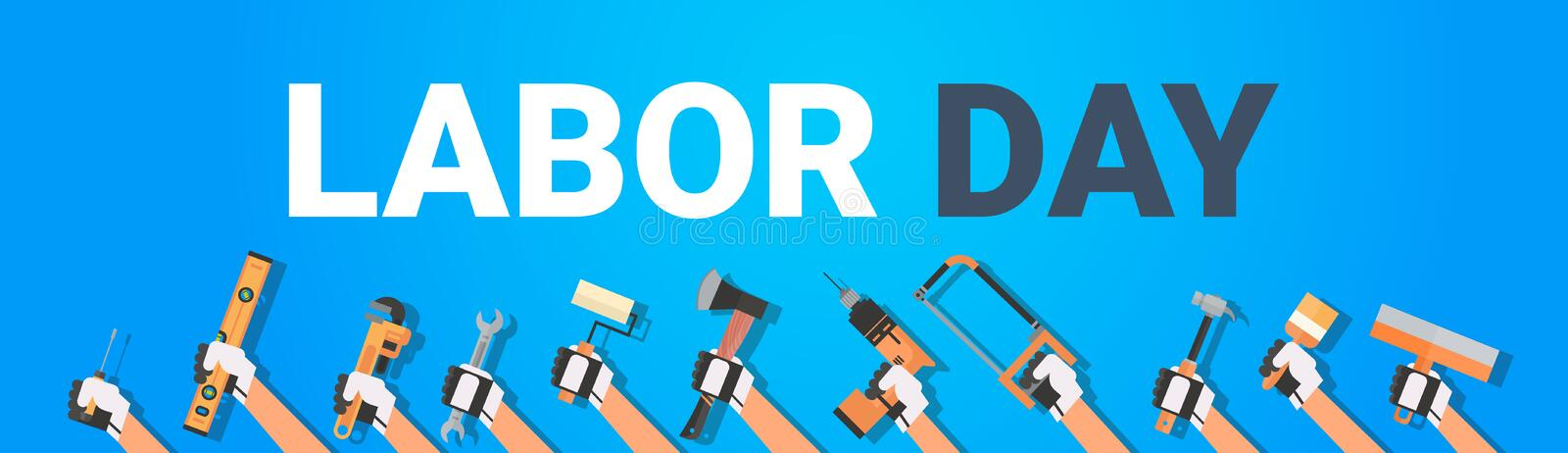 Labor Day Poster With Hands Holding Different Instruments On Background 1 May Holiday Horizontal Banner stock illustration