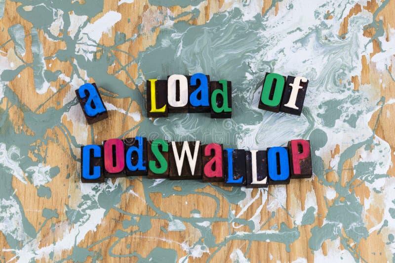 Lading van Codswallop-onzin stock afbeelding
