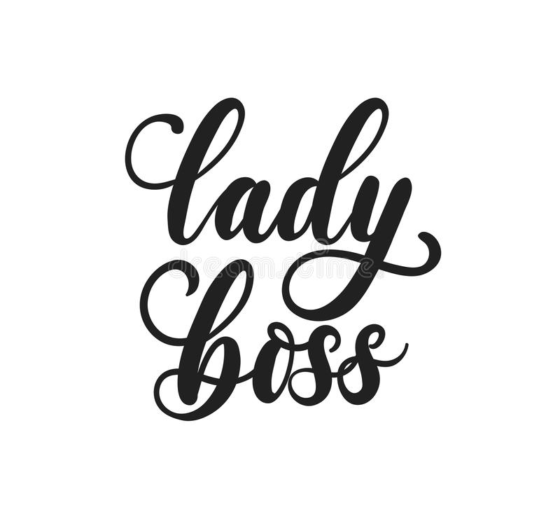Lady boss Vector poster with lettering inscription. Feminism slogan with hand drawn lettering. Print for poster, card. stock illustration